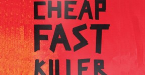 Cheap Fast Killer